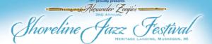 Alexander Zonjic's 3rd AnnualShoreline Jazz Festival