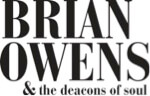 Brian Owens and The Deacons Of Soul New Album