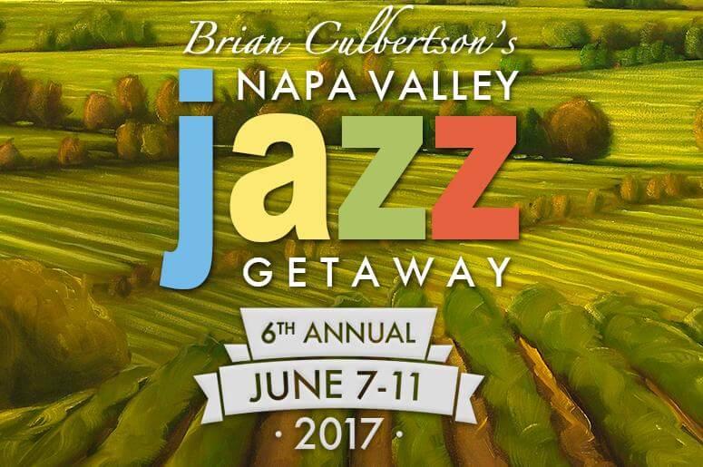 Napa Valley Jazz Getaway 2017