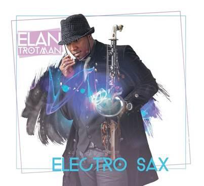Elan Trotman Electro Sax