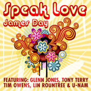 James Day Speak Love