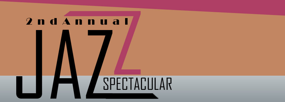 2nd Annual Jazz Spectacular 2017