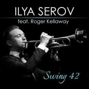 "Jazz trumpeter Ilya Serov live performance premiere of ""Swing 42"""