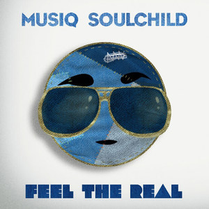 Musiq Feel The Real