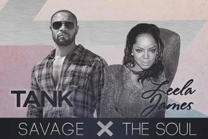 Savage and the Soul Tour - James - Tank