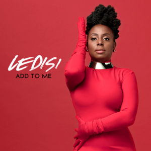 Ledisi Add To Me Video