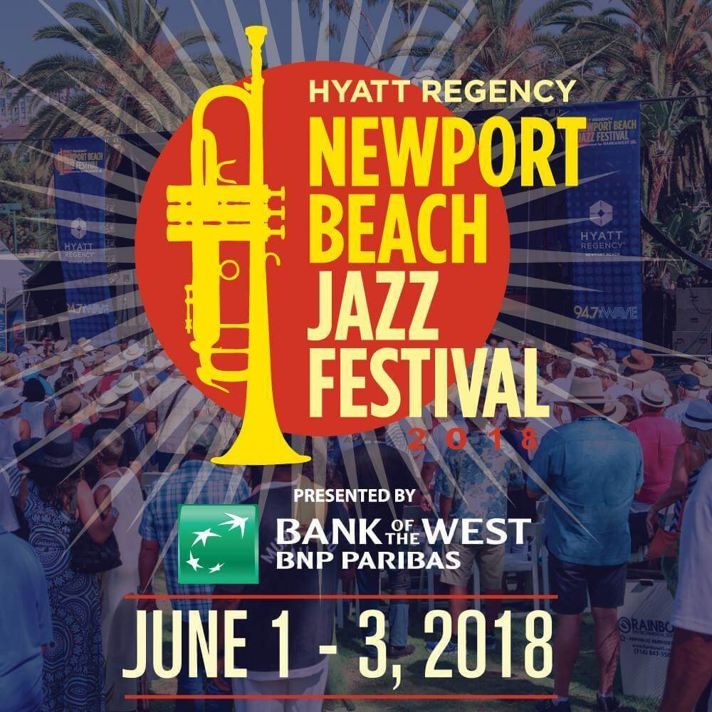 Newport Beach Jazz Festival 2018