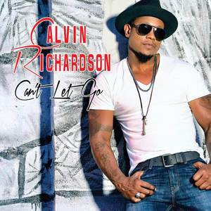 """Watch Lyric Video for """"Can't Let Go"""" by Calvin Richardson"""