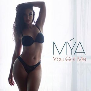 "Listen To Mya's New Single ""You Got Me"""
