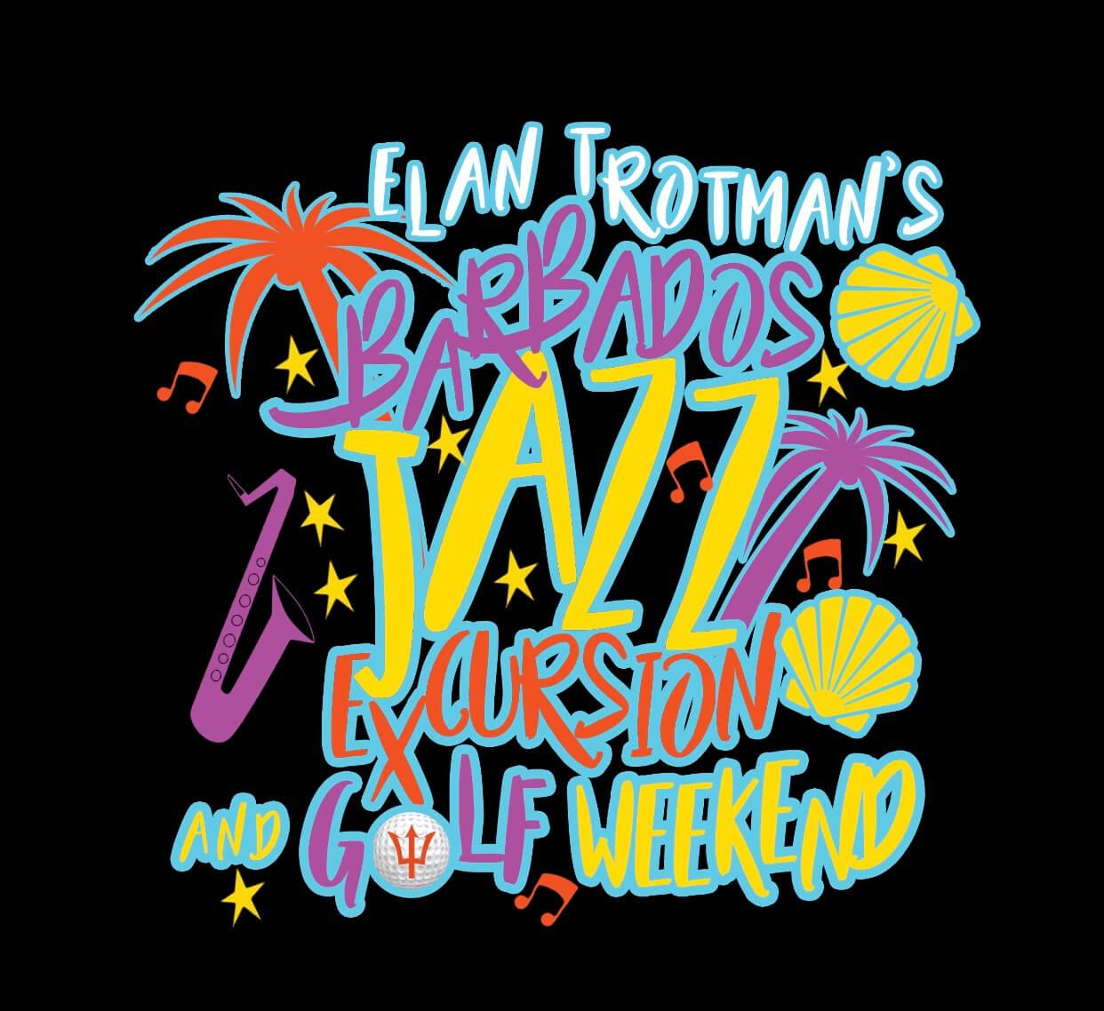 Elan Trotman's Fifth Annual Barbados Jazz Excursion 2018