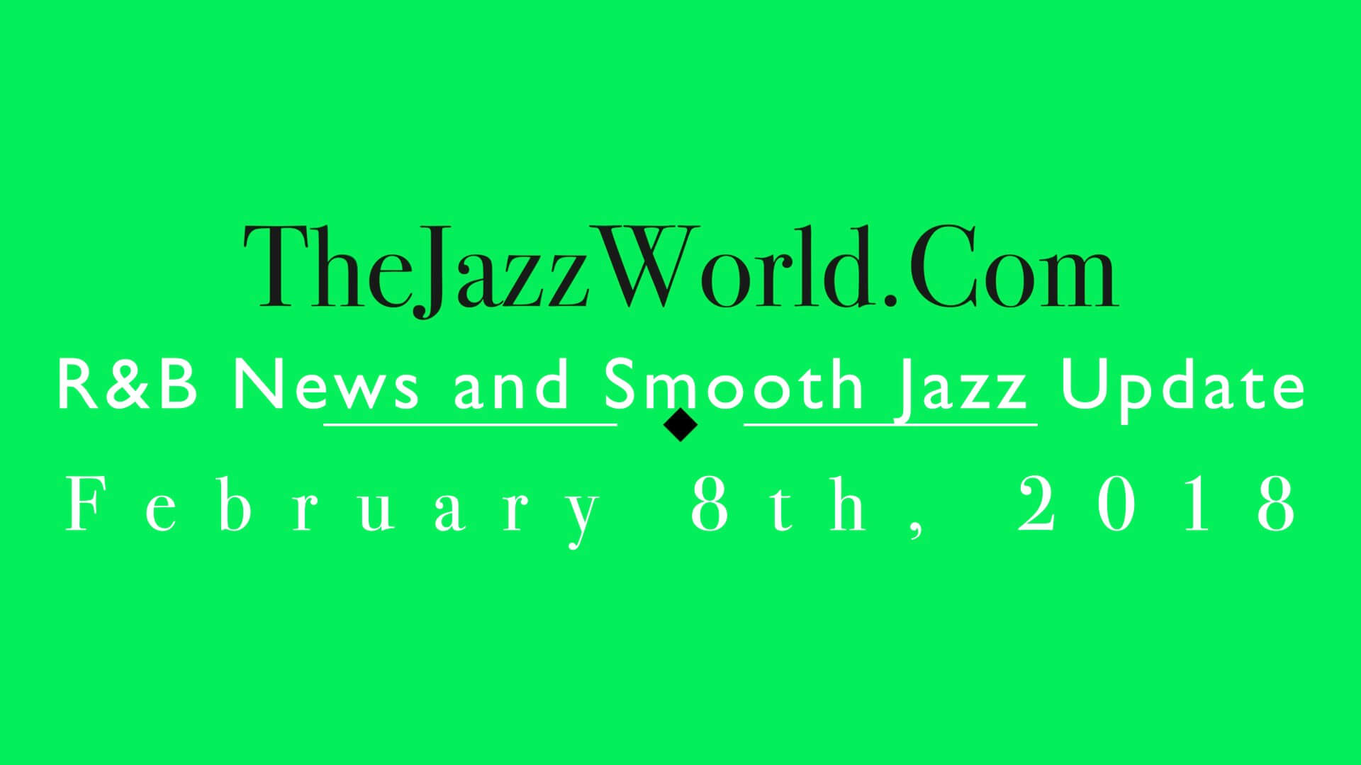 The Jazz World Show 2:8:18