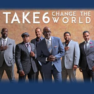 "Listen To Take 6's New Single ""Change The World"""