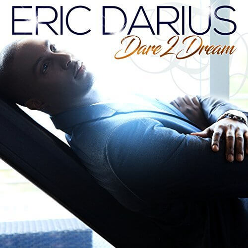 Watch Music Video for Eric Darius Dare 2 Dream