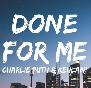 """Watch Music Video For """"Done For Me"""" By Charlie Push f/Kehlani"""