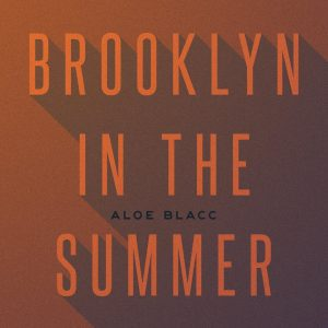 "Watch Music Video For ""Brooklyn In The Summer"" by Aloe Blacc"