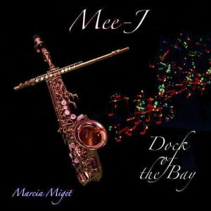"""Listen To Marcia Miget """"Dock of the Bay"""""""