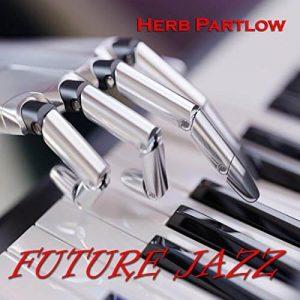 "Listen To Herb Partlow ""Funky Jazz"""