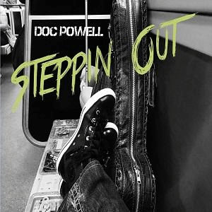 """Listen To Doc Powell """"Steppin' Out"""""""