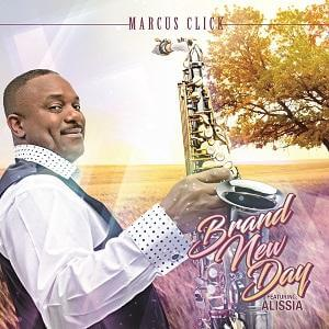 "Listen To Marcus Click ""Brand New Day"""