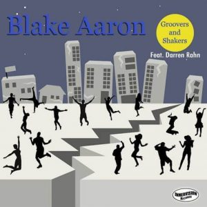 """Guitarist Blake Aaron's New Track """"Groovers and Shakers"""""""