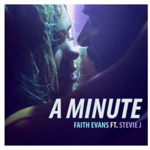 """Watch Music Video from Faith Evans and Stevie J """"A Minute"""""""
