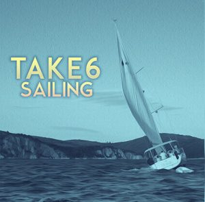 """Watch Music Video for Take 6 """"Sailing"""""""