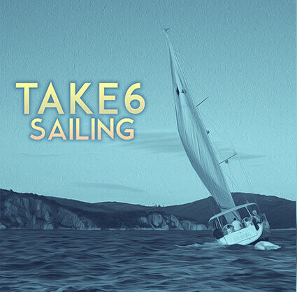 "Watch Music Video for Take 6 ""Sailing"""