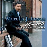 "Listen to Marcus Johnson ""Moments"""