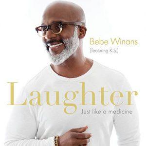 "Bebe Winans ""Laughter (Just Like A Medicine)"""