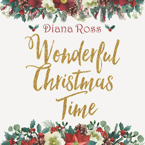 """Diana Ross Releases """"Wonderful Christmas Time"""""""