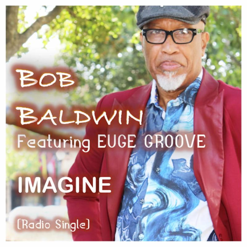 "Listen to ""Imagine (Living As One)"" by Bob Baldwin"