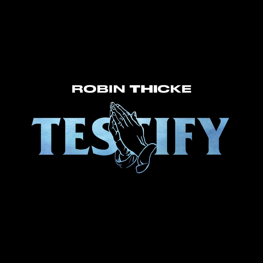 "Watch Music Video for ""Testify"" by Robin Thicke"