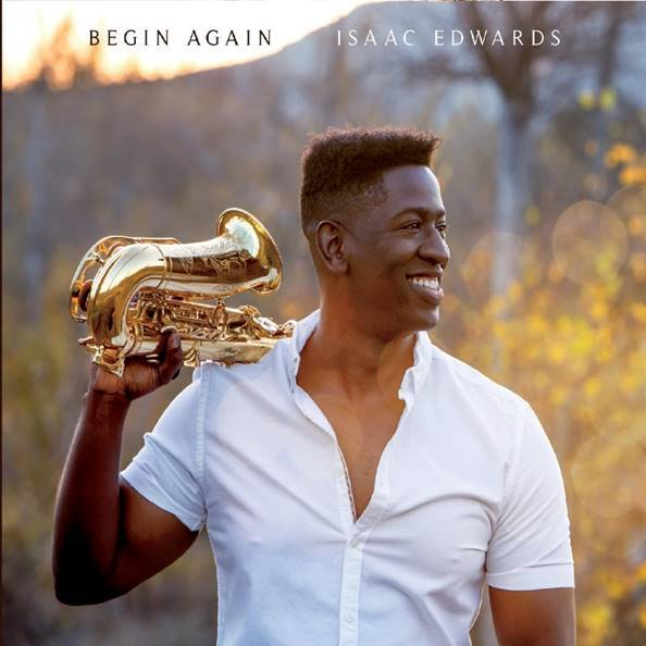 """Isaac Edwards Announces New Album """"Begin Again"""" Set for February 22nd"""
