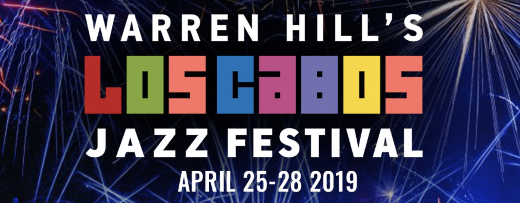 Warren Hill's Los Cabos Jazz Festival 2019