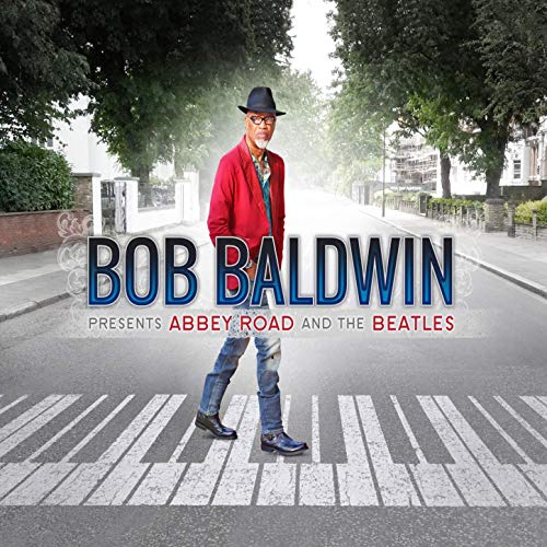 "Review - ""Bob Baldwin Presents Abbey Road and The Beatles"""