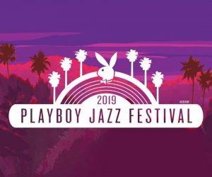 Playboy Jazz Festival 2019