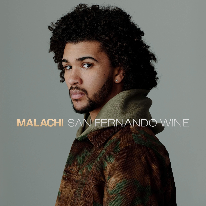 "Listen to ""San Fernando Wine"" by Malachi"