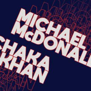Michael McDonald and Chaka Khan Summer Tour 2019