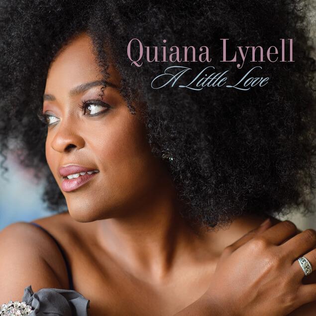 """Vocalist Quiana Lynell Announces """"A Little Love"""" Album Release"""