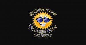 Gulf Coast Summer Fest Jazz Edition 2019