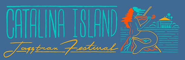 Catalina Island JazzTrax Festival 2019