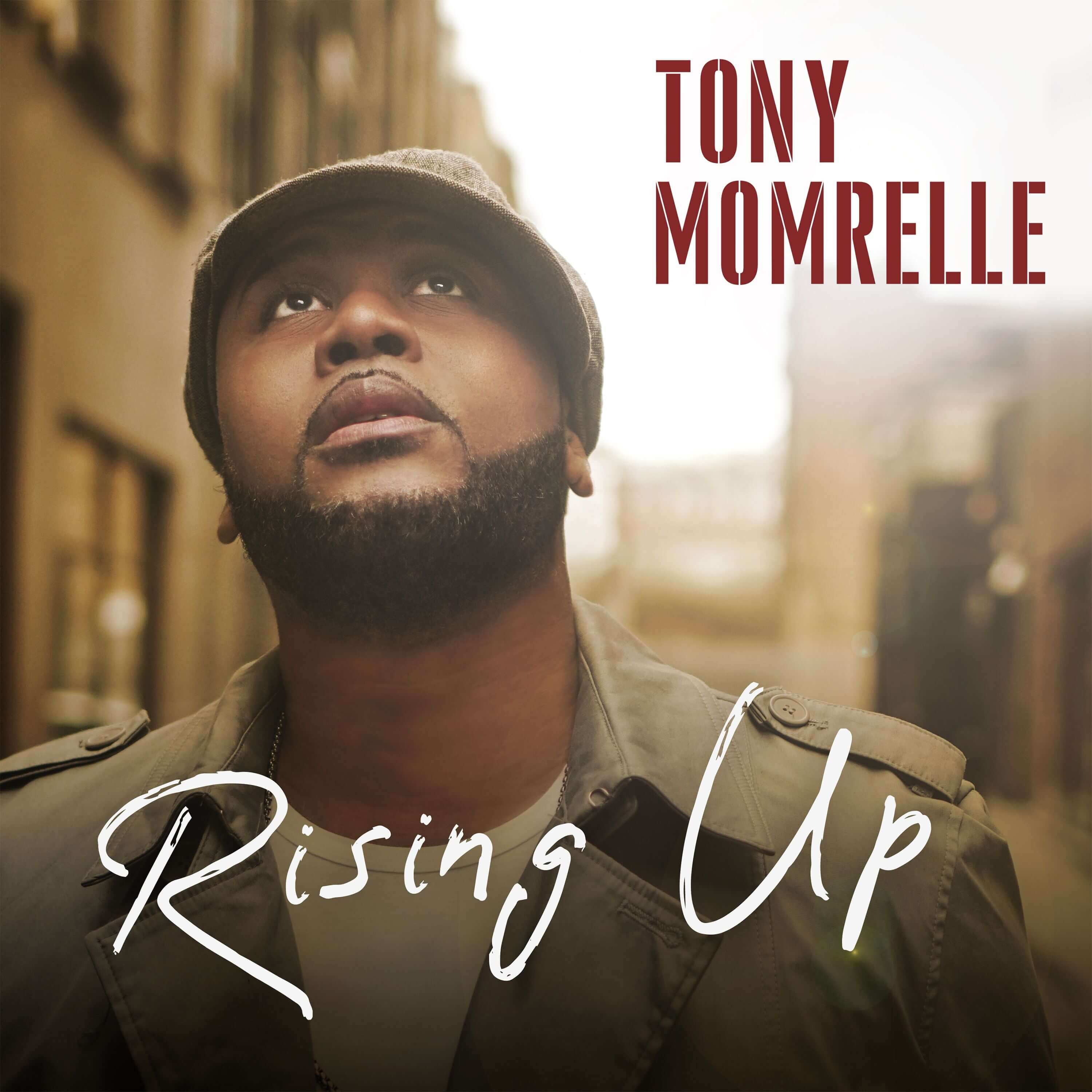 "Listen to ""Rising Up"" by Tony Momrelle"