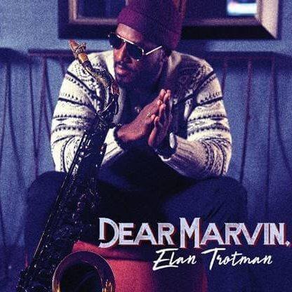 """Elan Trotman Announces """"Dear Marvin"""" Tribute Album"""