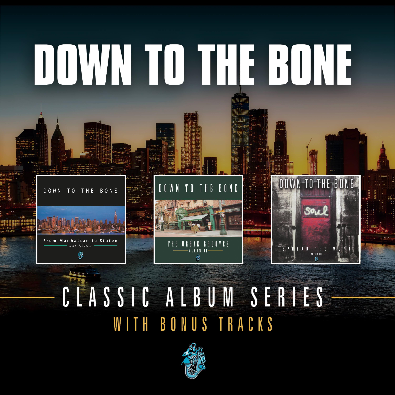 "Down To The Bone Releases ""Classic Album Series"""