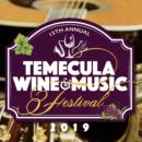 Temecula Wine & Music Festival 2019