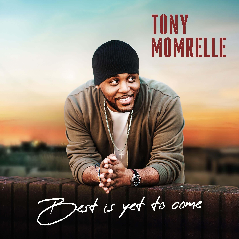 """Tony Momrelle Announces New Album """"Best Is Yet To Come"""""""