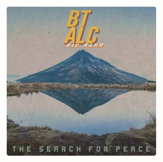 """BT ALC Big Band Announces """"The Search For Peace"""" for May 17"""