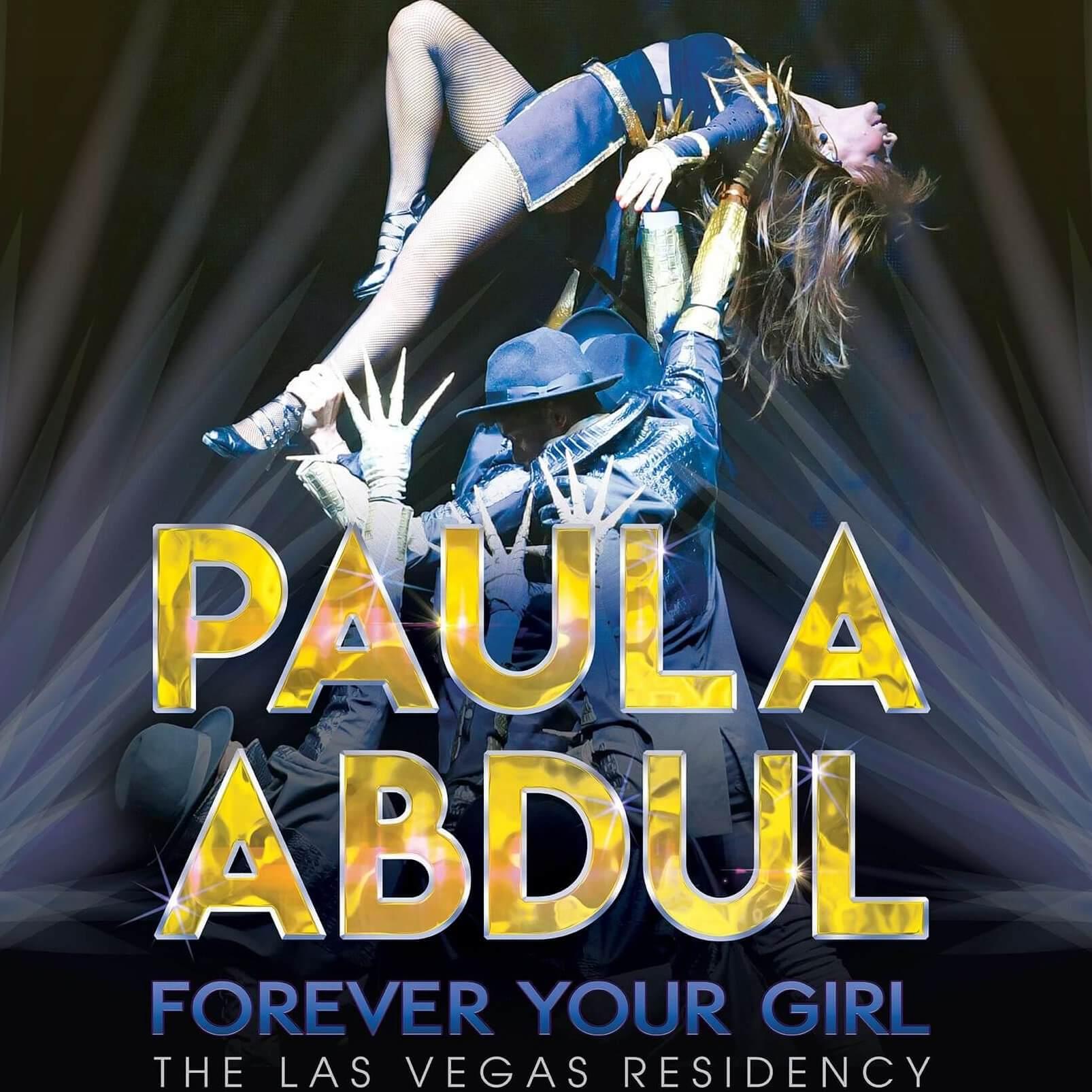 Paula Abdul: Forever Your Girl The Las Vegas Residency