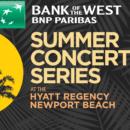 Hyatt Newport Beach Summer Concert Series 2019
