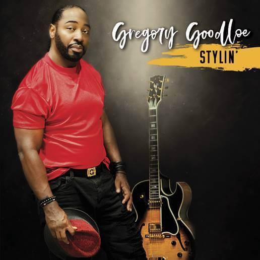 Guitarist Gregory Goodloe New Album Due This Fall